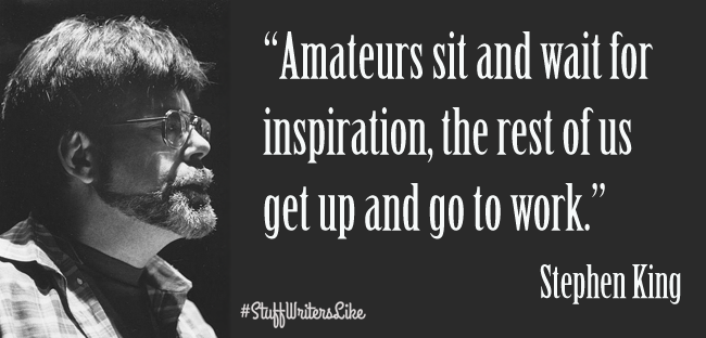Stephen-King-Amateurs-sit-wait-inspiration-rest-us-get-up-go-work
