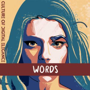 Culture Of Digital Elegance – Words (Cover Art)